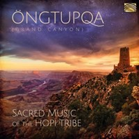 V/A: Öngtupqa - Sacred Music of the Hopi Tribe