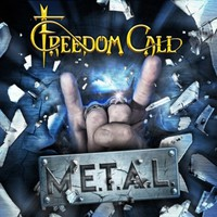 Freedom Call: M.E.T.A.L.