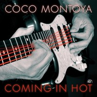 Montoya, Coco: Coming In Hot
