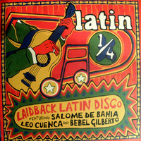 Gilberto, Bebel: Latin 1/4 Parte Dos