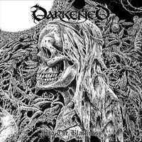 Darkened: Into the blackness