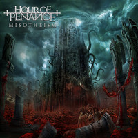 Hour Of Penance: Misotheism
