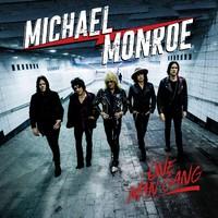Monroe, Michael: One Man Gang