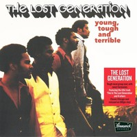 Lost Generation: Young, tough & terrible