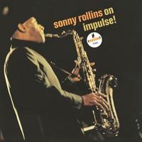 Rollins, Sonny: Sonny Rollins - On Impulse!