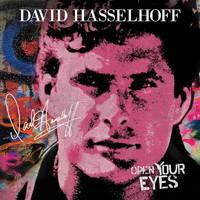 Hasselhoff, David: Open your eyes