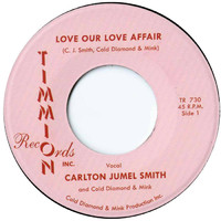 Smith, Carlton Jumel: Love Our Love Affair