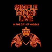 Simple Minds: Live in the city of angels