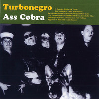 Turbonegro: Ass cobra