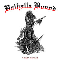 Valhalla Bound: Virgin Hearts