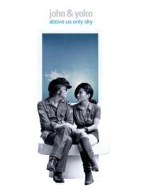 Lennon, John: Above Us Only Sky