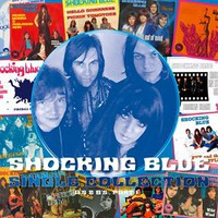 Shocking Blue: Single Collection Part 1