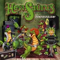 Hevisaurus: Bändikouluun!