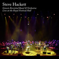 Hackett, Steve: Genesis Revisited Band & Orchestra