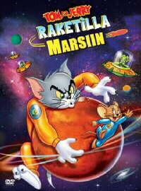 Tom Ja Jerry: Raketilla Marsiin