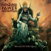 Neptune Power Federation: Memoires of a Rat Queen