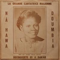Doumbia, Nahawa: La grande cantatrice malienne, vol.1