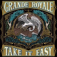Grande Royale: Take it easy