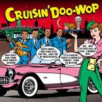 V/A: Cruisin' Doo-Wop