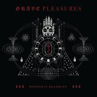 Grave Pleasures: Doomsday Roadburn