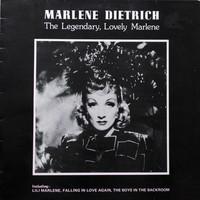 Dietrich, Marlene: The Legendary, Lovely Marlene
