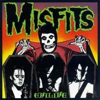Misfits: Evilive