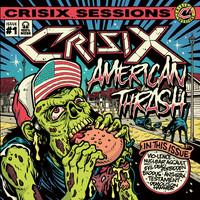 Crisix: Crisix sessions #1 : American Thrash