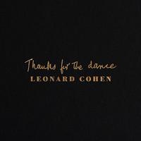 Cohen, Leonard: Thanks for the dance