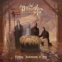 Profanatica: Rotting incarnation of god