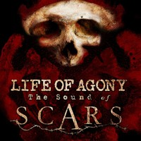 Life Of Agony: Sound of Scars
