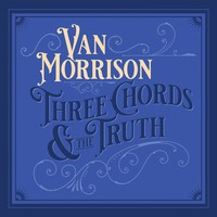 Morrison, Van: Three Chords and the Truth