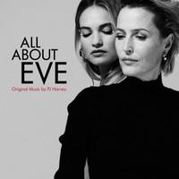 Harvey, PJ: All About Eve