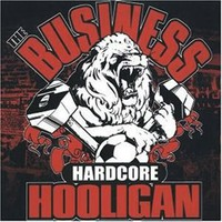 Business: Hardcore hooligan
