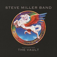 Miller, Steve Band: Selections From The Vault