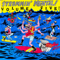 V/A: Strummin' Mental! Volume Five!