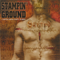 Stampin' Ground: Carved From Empty Words