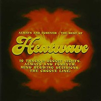 Heatwave: Always And Forever - The Best Of Heatwave