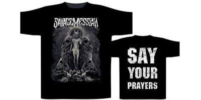 Savage Messiah: Say Your Prayers