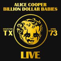 Alice Cooper: Billion dollar babies live