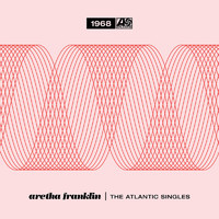 Franklin, Aretha: The atlantic singles collection 1968