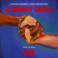Jackson Browne & Leslie Mendelson: A human touch