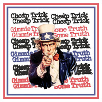 Cheap Trick: Gimme some truth