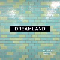 Pet Shop Boys: Dreamland