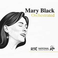 Black, Mary: Mary Black Orchestrated
