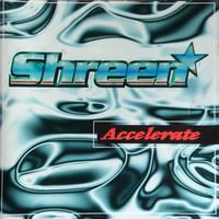 Shreen: Accelerate