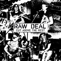Raw Deal (heavy): Cut Above the Rest