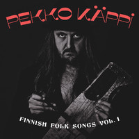 Käppi, Pekko: Finnish folk songs vol.1