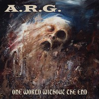 A.R.G. : One World Without The End
