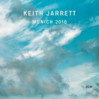 Jarrett, Keith: Munich 2016