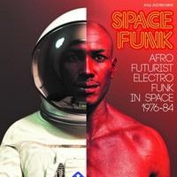 V/A: Space Funk - Afro Futurist Electro Funk In Space 1976-84